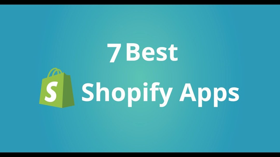 The 7 Most Used Shopify Apps by Our Clients
