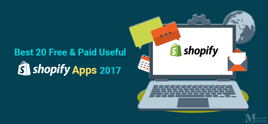 Best 20 Free & Paid Useful Shopify Apps to Boost Sales 2017