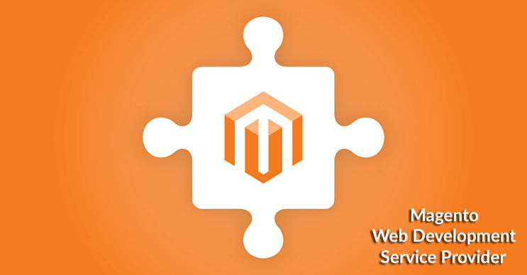 Avail The Fruits Of Working With Magento Web Development Service Provider