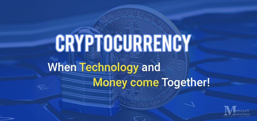 Bitcoin Cryptocurrency : When Technology And Money Come Together!