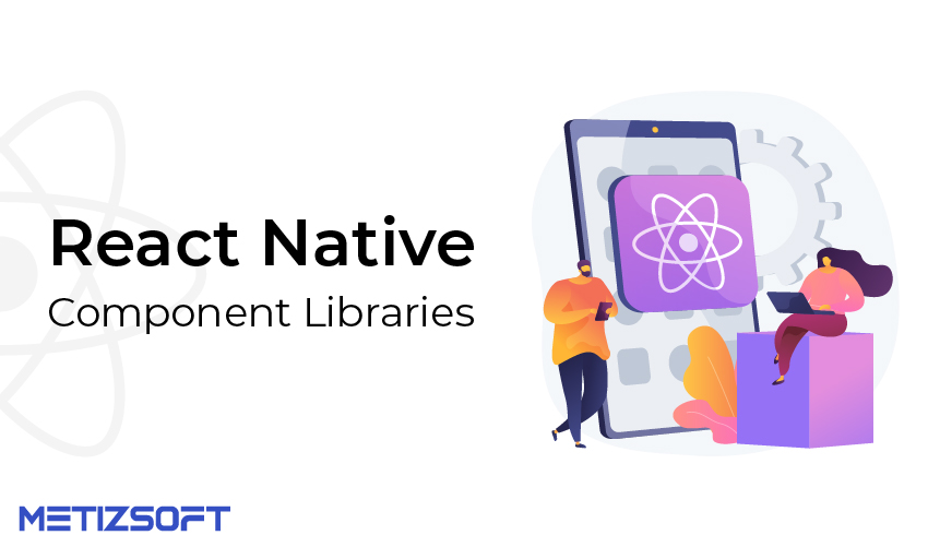 React Native component Libraries