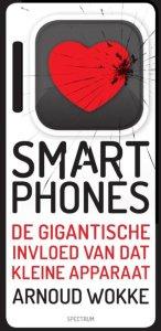 I love/hate smartphones - Arnoud Wokke