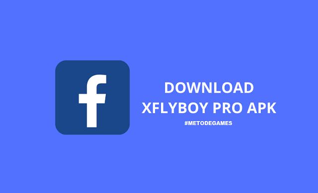 download xflyboy pro apk