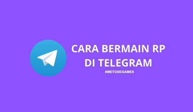 cara bermain rp di telegram