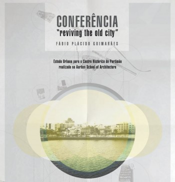 Poster Conferência.Reviving the old city