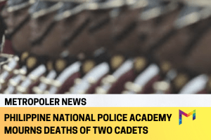 PNPA mourns the deaths of its two cadets