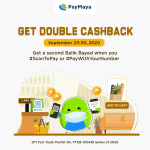 Get up to 100% Balik Bayad when you pay using PayMaya online and in-store with its double cashback promo