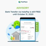 Sending funds from PayMaya to other banks and e-Wallets via InstaPay will remain free of charge until October 31