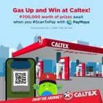 Win a share of P700,000 in prizes when you fuel up at Caltex via PayMaya QR