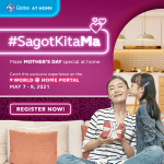 Globe At Home says #SagotKitaMa to all hard-working moms this Mother's Day weekend