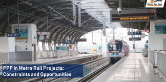 PPP in Metro Rail Projects: Constraints and Opportunities
