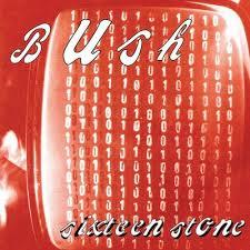BushSixteenStone