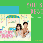 You're My Destiny/ Fated to Love You Drama Review