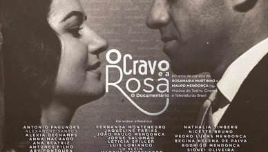 O Cravo e a Rosa - Documentário