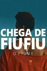 """Poster for the movie """"Chega de Fiu-Fiu"""""""