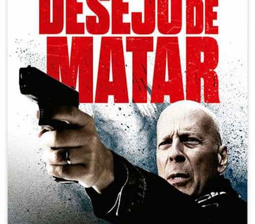 "Poster for the movie ""Death Wish: A Vingança"""