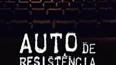 Auto de Resistência filme 2018