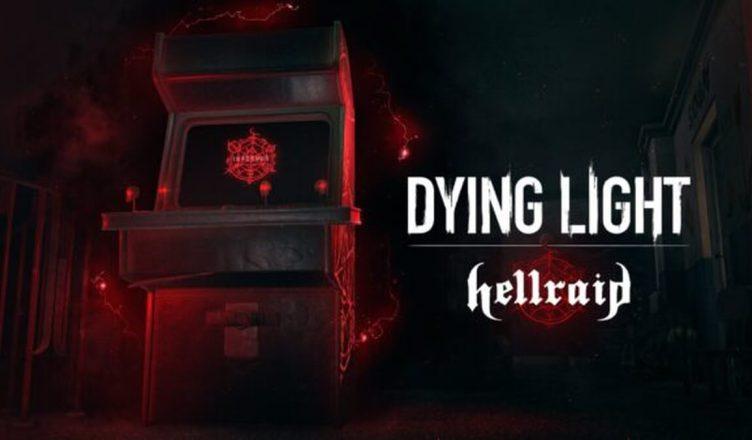 'Dying Light' - Data de lançamento do DLC Hellraid marcada para julho