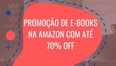 Promoção de e-Books na Amazon com até 70% off, duração até amanhã!