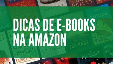 E-books com até 50% off a partir de hoje na Amazon, confira os destaques!