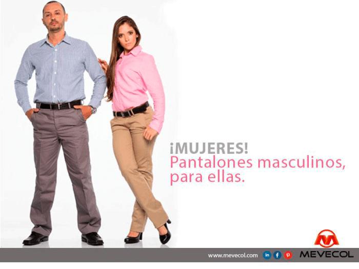 Pantalones masculinos, para ellas