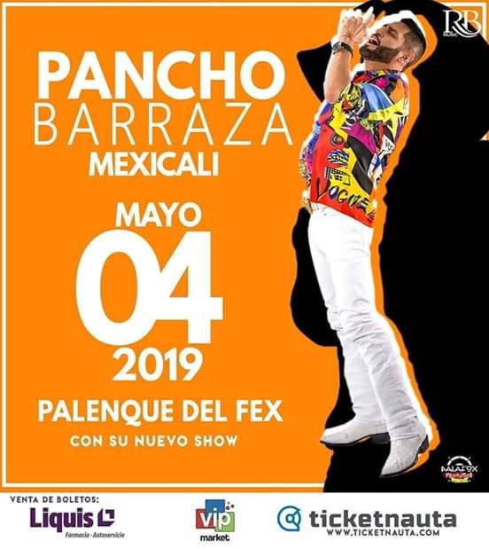 Pancho Barraza en Mexicali 2019