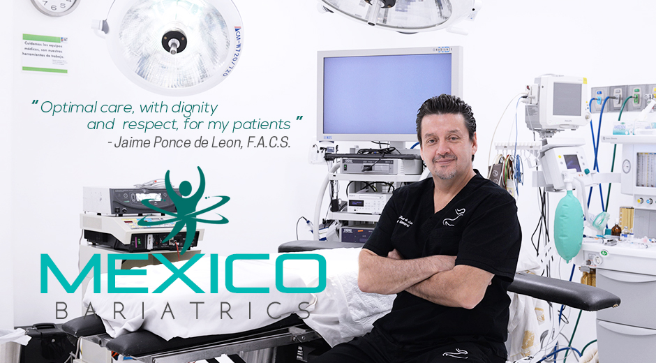 Dr. Jaime Ponce de Leon is a certified Bariatric Surgeon in Mexico.