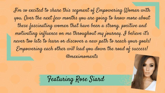 Empowering Women featuring Rose Siard
