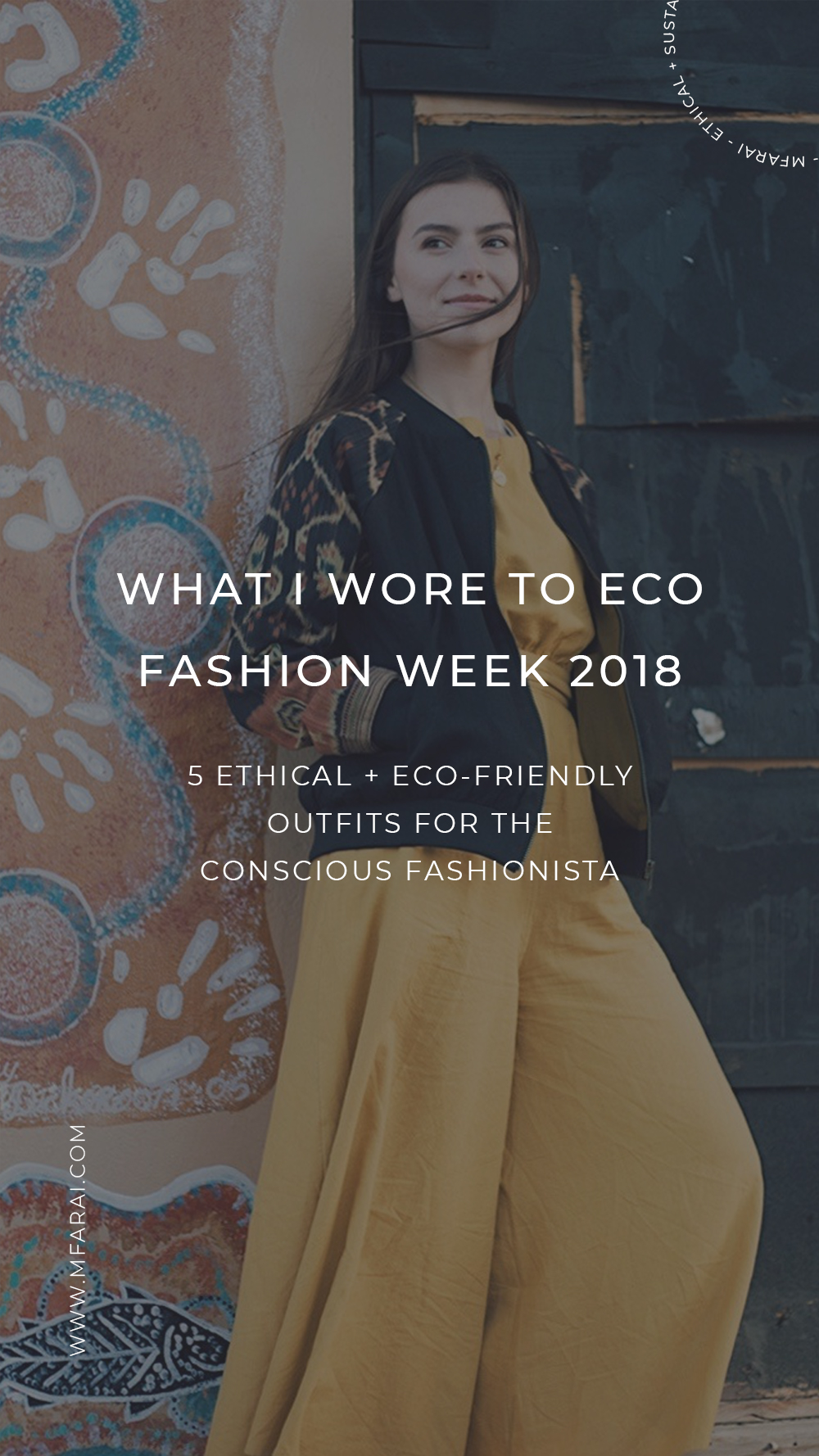 What I Wore to Eco Fashion Week Australia 2018