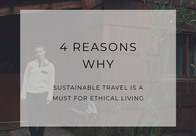 Sustainable Travel and Ethical Living