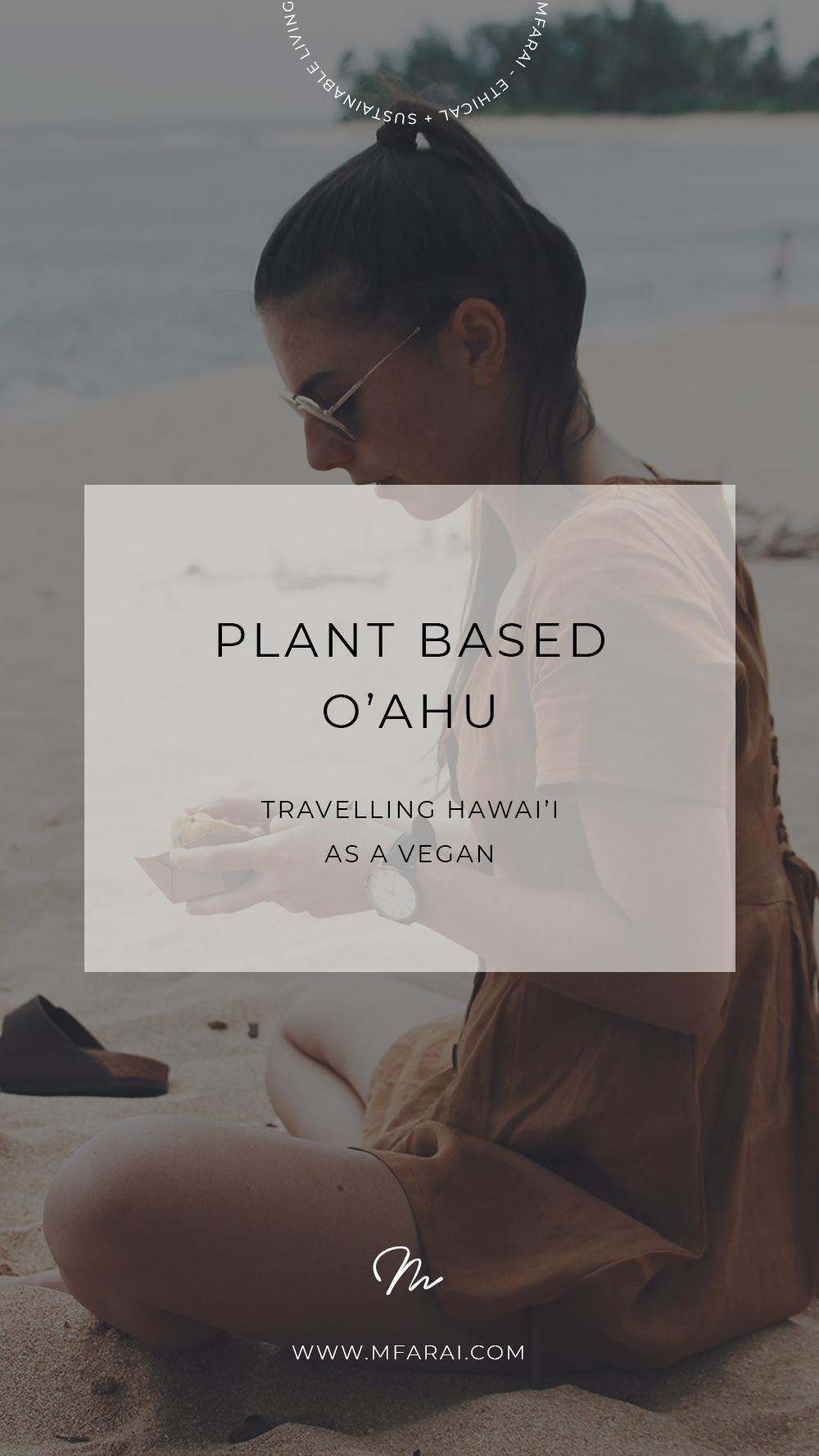 Vegan Plant Based Food in Oahu Hawaii