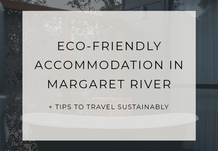 Margaret River Sustainable Travel