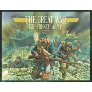 Commands and Colours The Great War: French Expansion