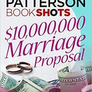 $10,000,000 Marriage Proposal: BookShots
