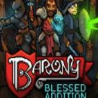 PC: Barony: Blessed Addition (latauskoodi)