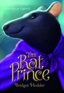 The Rat Prince, by Bridget Hodder (Farrar, Strauss, Giroux, 2016)
