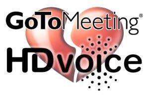 GotoMeeting-Hates-HDVoice