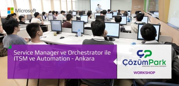 Microsoft Service Manager ve Orchestrator ile ITSM ve Automation - Ankara
