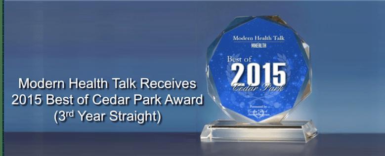 Modern Health Talk Receives a 2015 Best of Cedar Park Award for third straight year.