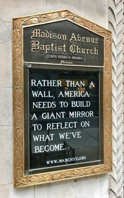 Rather than a Wall, America needs to build a Giant Mirror to reflect on what we've become.