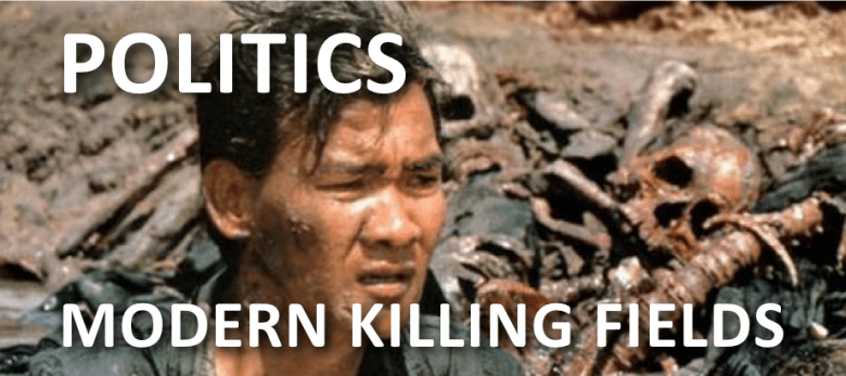 Politics and The Modern Killing Fields