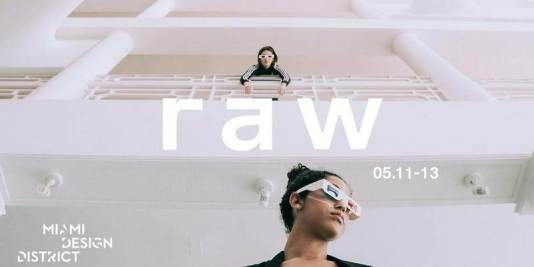May events Miami, MiamiCurated, RAW Pop Up,Things to Do Miami