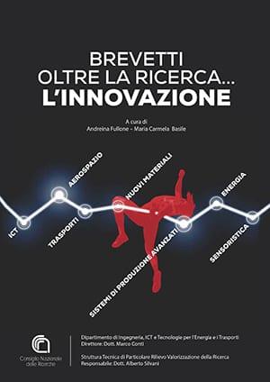 CNR Brevetti oltre la ricerca l'innovazione