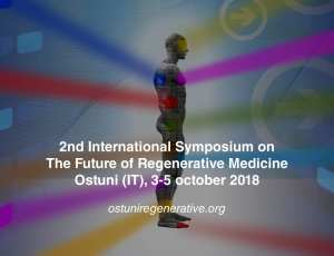 The Second Symposium on the Future of Regenerative Medicine Ostuni