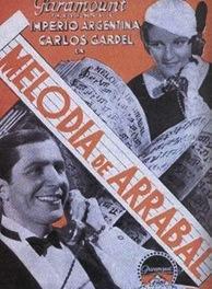 Melodía de Arrabal (1932, France) - Carlos Gardel