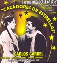 Cazadores de Estrellas [The Big Broadcast of 1936] (1935, USA) - Carlos Gardel