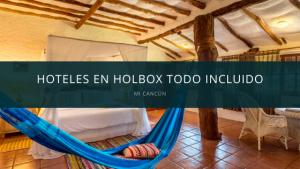 Hoteles en Holbox Todo Incluido
