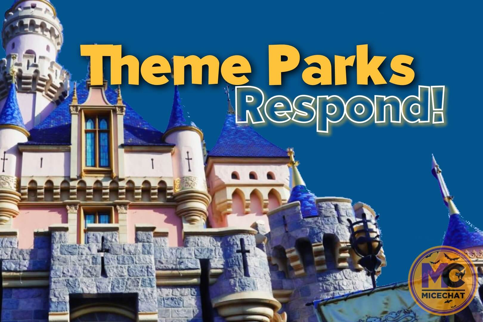 California Theme Park Operators Respond to Devastating Reopening Guidance