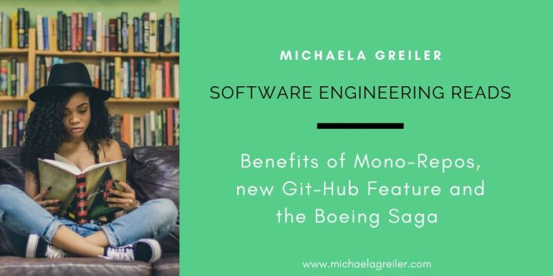 Benefits of a mono-repository, a new Github feature, and the Boeing Saga continues - TSER #4 - Doctor McKayla