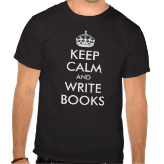 keep_calm_and_write_books_shirt-r9479a46026cc4ba196432c25745d7702_va6lr_324